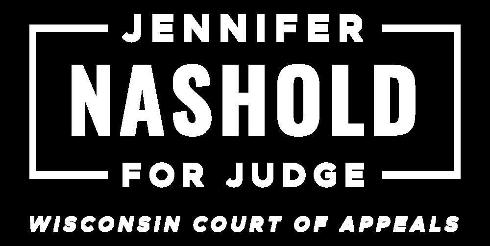 Jennifer Nashold for Judge WIsconsin Court of Appeals