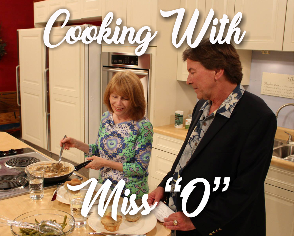 "Cooking With Miss ""O"""