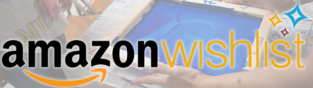 You can purchase items we need directly on our  Amazon Wishlist .