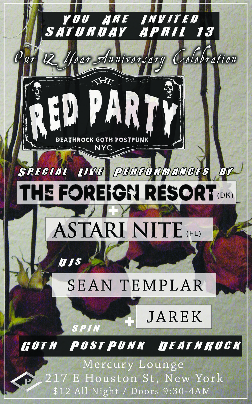 The Red Party - You are invited to our 12 Year Anniversary Party!Special Live Performances byThe Foreign Resort & Astari Nite!12 Years Fun in the Dark! with special guests and surprises all Night!