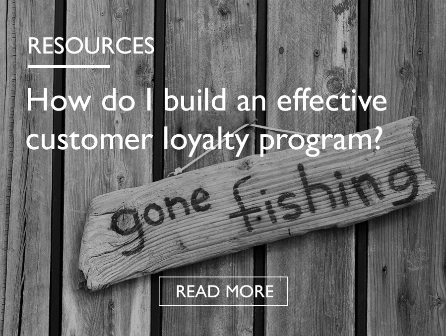 HOW DO I BUILD AN EFFECTIVE CUSTOMER LOYALTY PROGRAMME - Resources.png