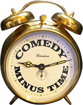 Comedy Minus Time