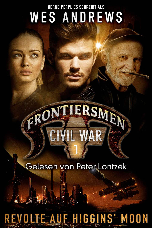 Frontiersmen-Civil-War-1-Revolte-auf-Higgins-Moon_Wes-Andrews_NEU.jpg