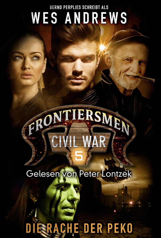 Frontiersmen-Civil-War-5-Die-Rache-der-Peko_Wes-Andrews_NEU.jpg