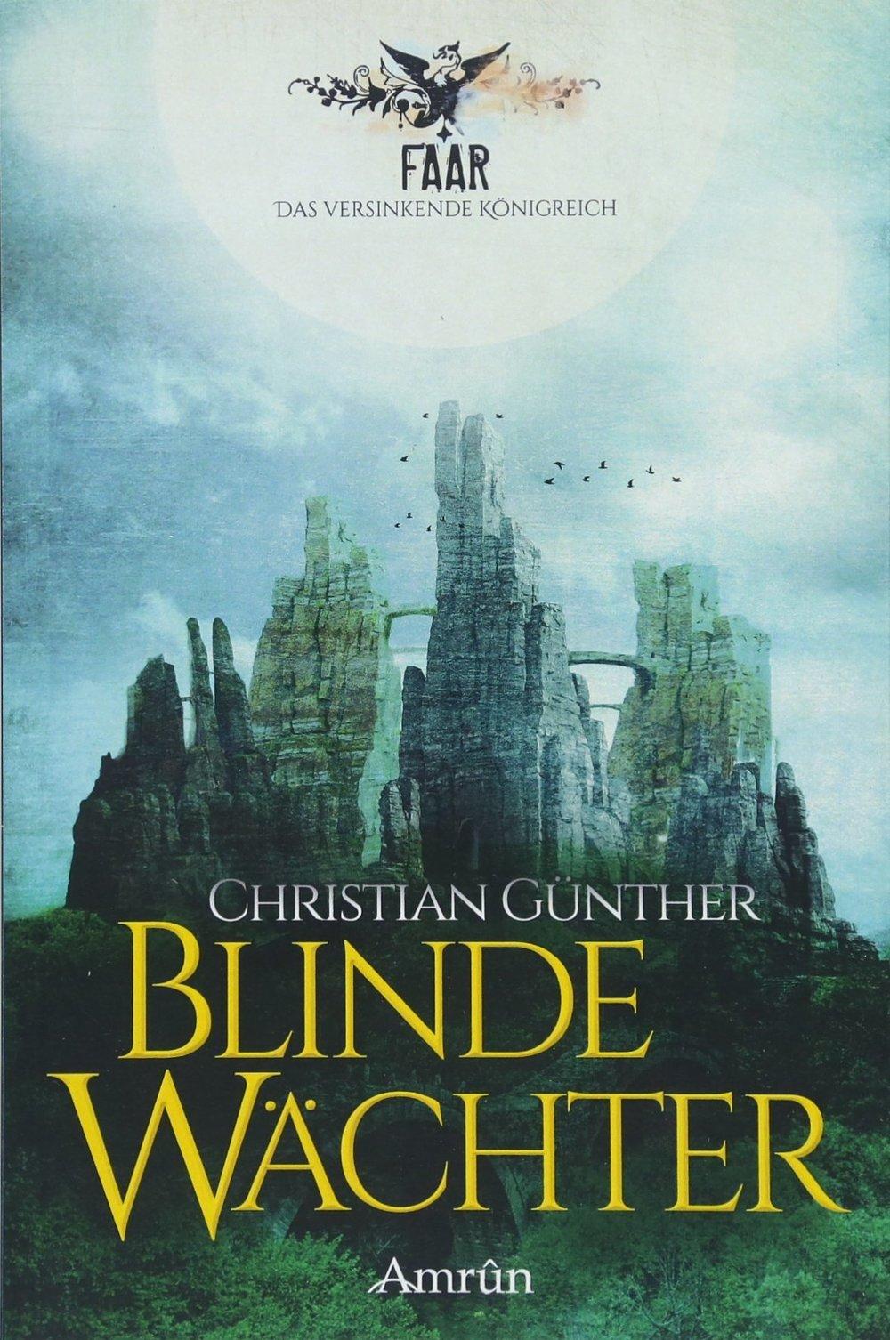 Guenther_Christian_Faar_Blinde_Waechter_Phantastik-Autoren-Netzwerk.jpg