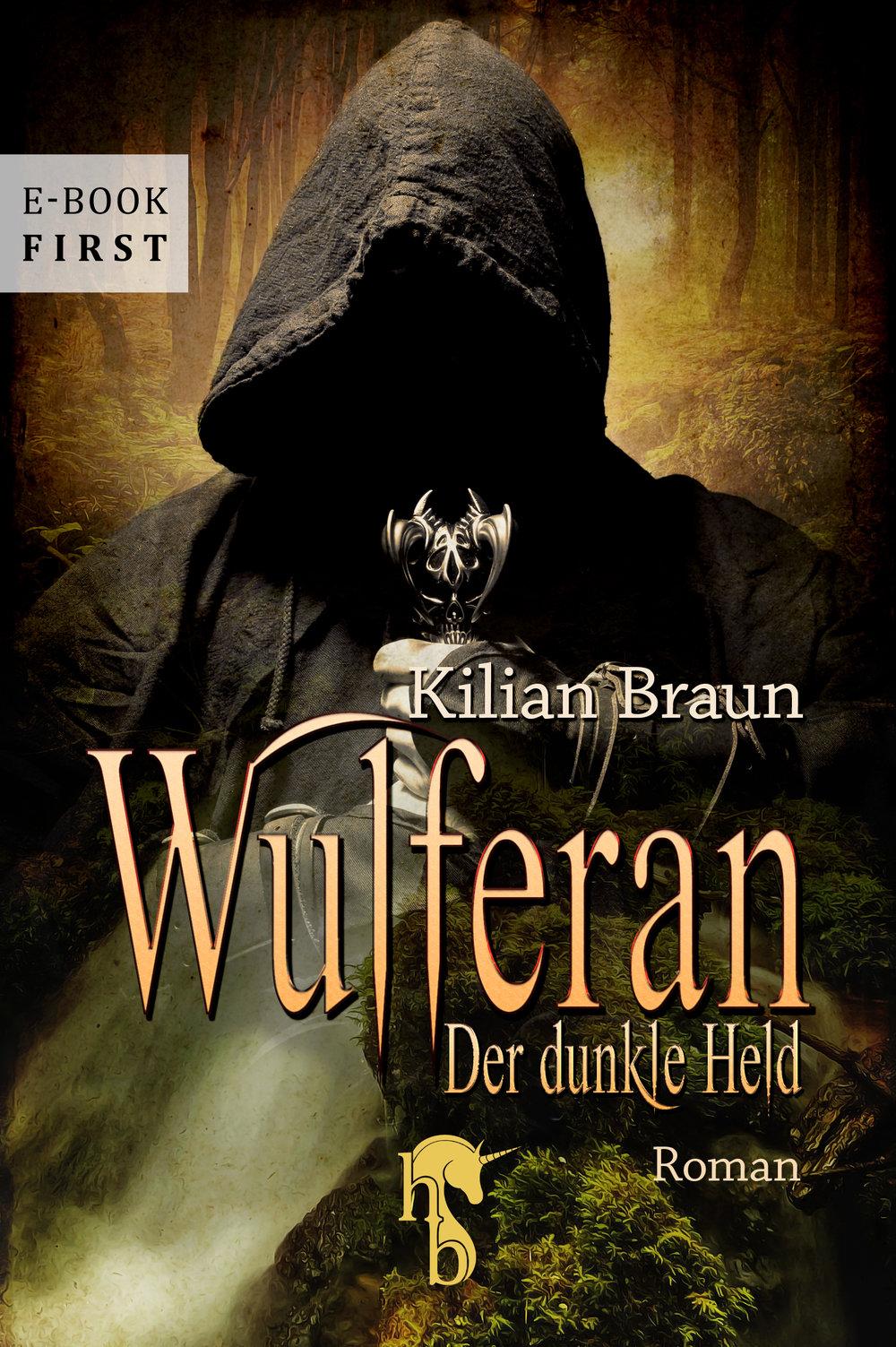 Braun_Kilian_Der_dunkle_Held_phantastik-autoren-netzwerk.jpg