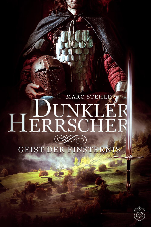 Stehle_Marc_Dunkler_Herrscher_Geist_der_Finsternis_phantastik-autoren-netzwerk.png