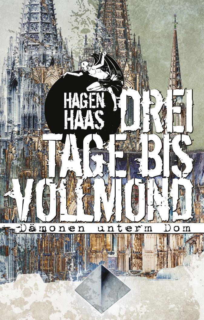 haas_hagen_drei_tage_bis_vollmond_phantastik-autoren-netzwerk.jpg