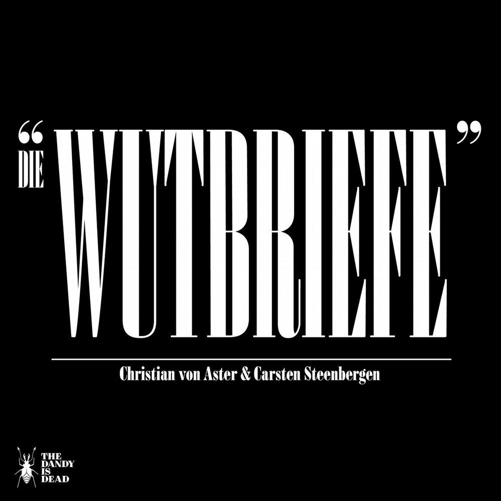 Steenbergen_Carsten_von_Aster_Christian_Die_Wutbriefe_Phantastik-Autoren-Netzwerk.jpg