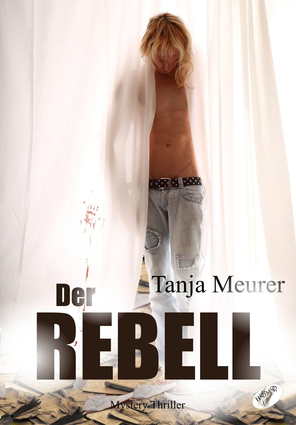 Meurer_Tanja_Der_Rebell_Phantastik-Autoren-Netzwerk.jpg