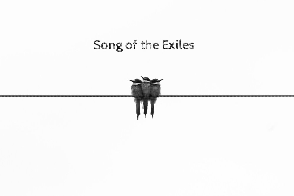 Song of the Exiles
