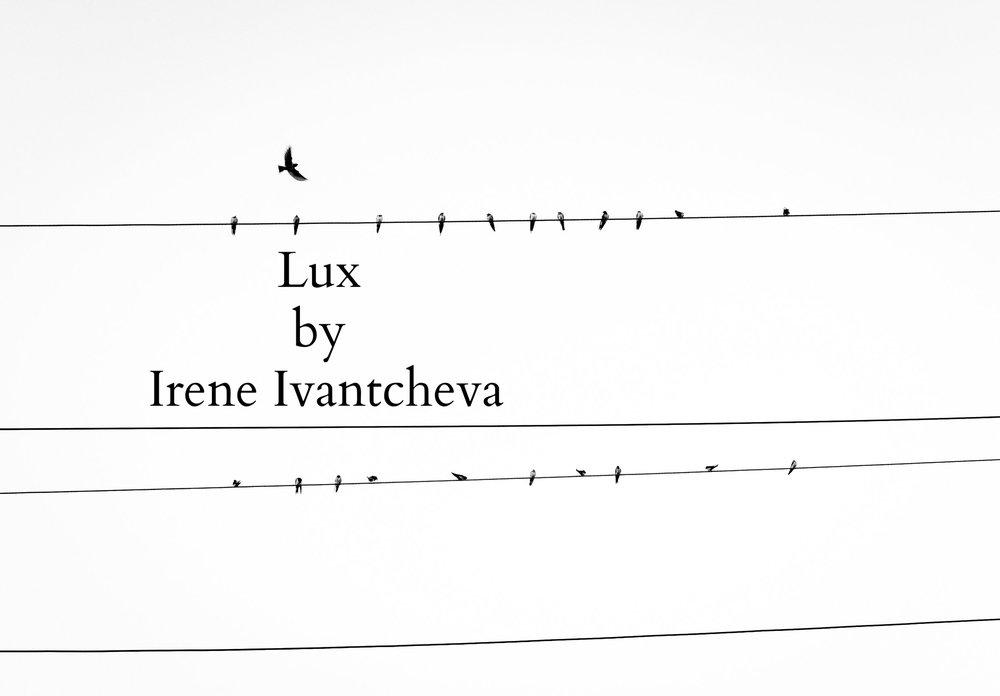 Lux by Irene Ivantcheva