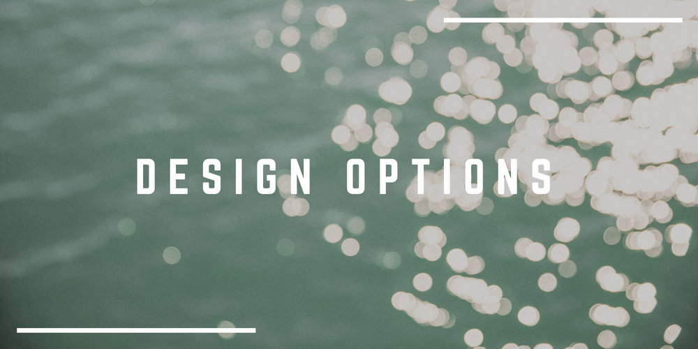 DESIGN OPTIONS & IDEAS.jpg