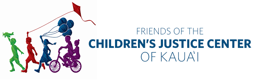 Friends of the Children's Justice Center of Kauai