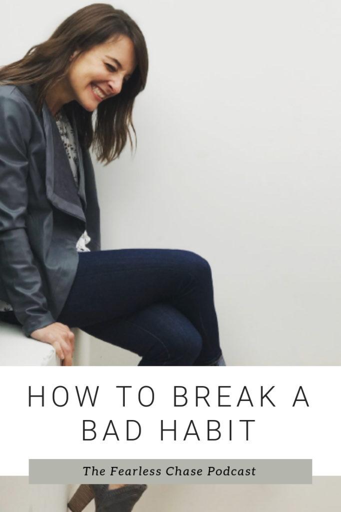 How-to-Break-a-Bad-Habit-683x1024.jpg
