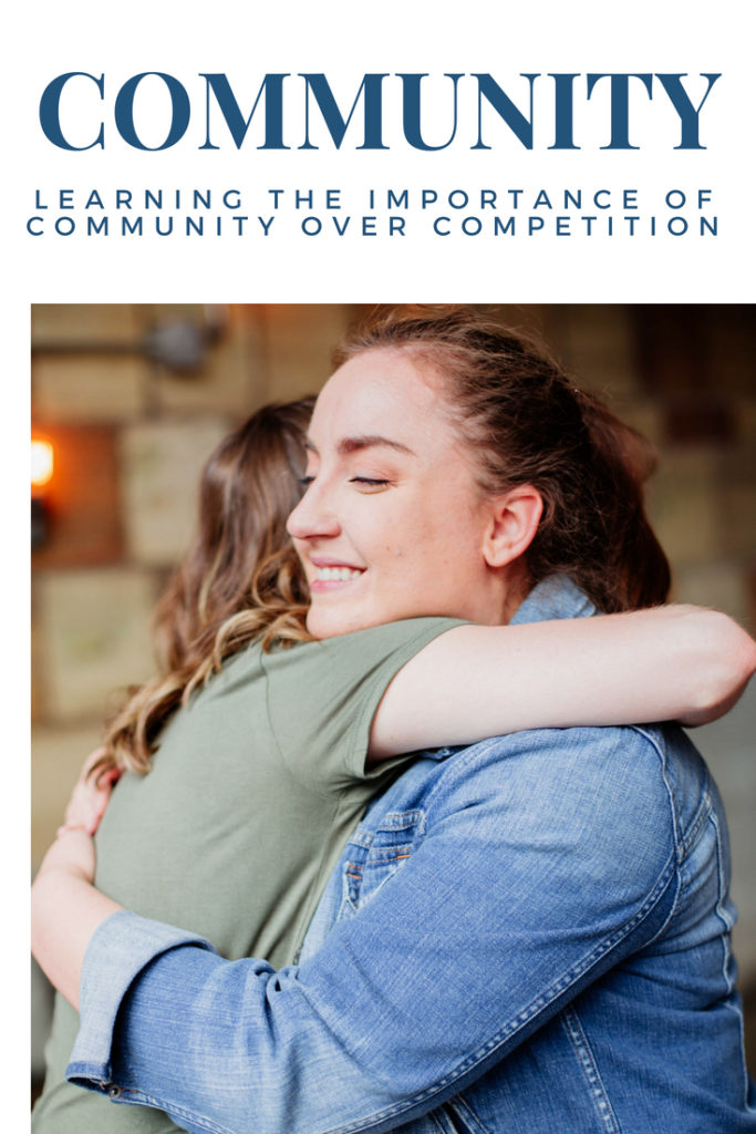 Community Over Competition Learning to Celebrate the Success of Others Madison Anaya Blog The Fearless Chase