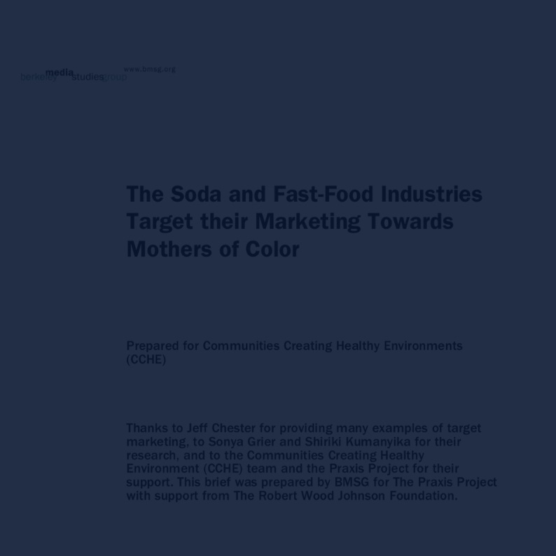 The Soda & Fast-Food Industries Target their Marketing Towards Mothers of Color -