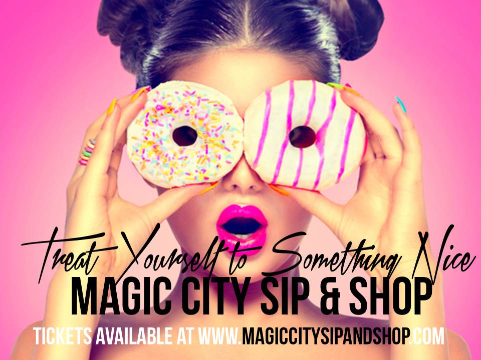 Magic City Sip and Shop 2015 Ad 2