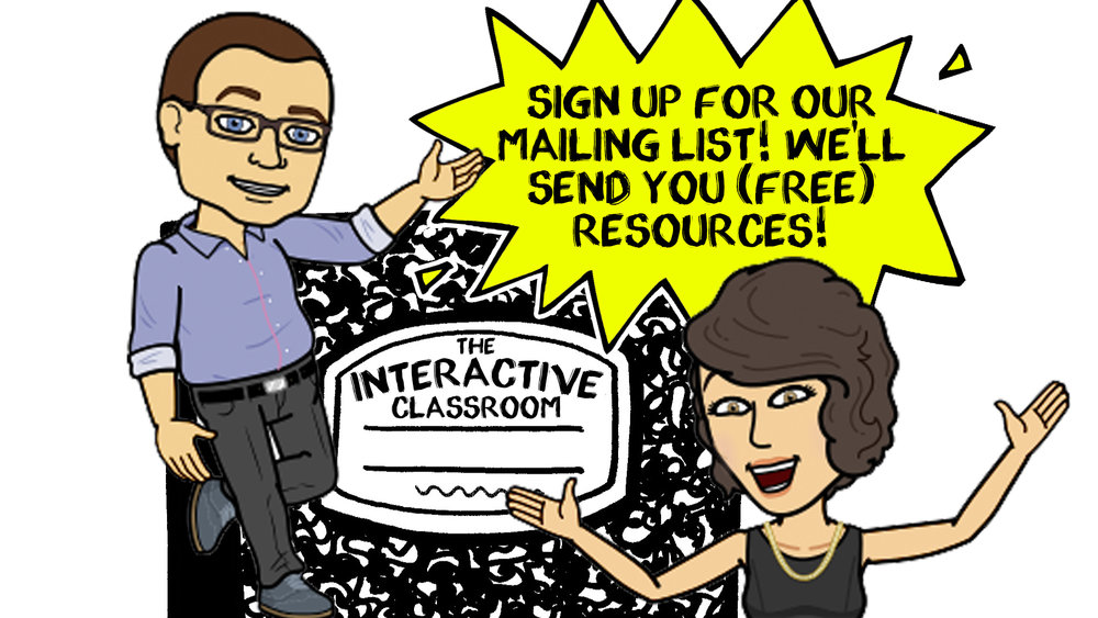 Mailing List - Sign up for our mailing list to receive free resources, tips, hacks, and ideas that you can use in your classroom!