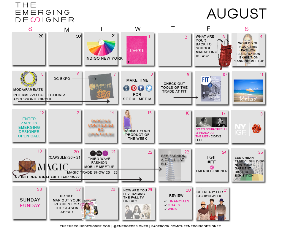 Welcome To August The Fashion Calendar Is Here The Emerging Designer