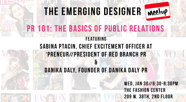 The Emerging Designer Meetup PR 101 Basics