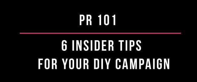 PR 101 Insider Tips
