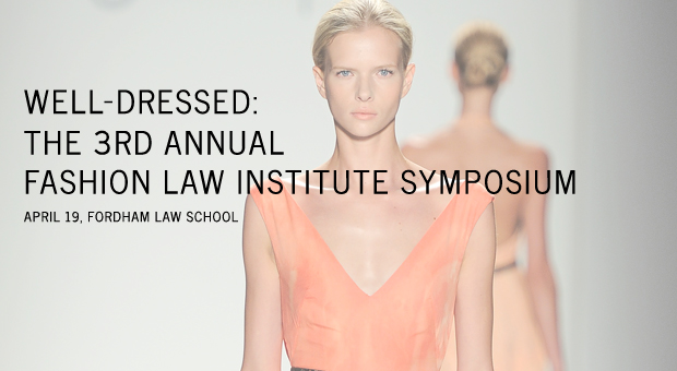 Fashion Law Institute Symposium