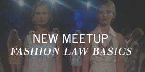 Fashion-Law-Basics-The-Emerging-Designer-Meetup-1.jpg