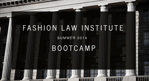 Fashion Law Institute Bootcamp