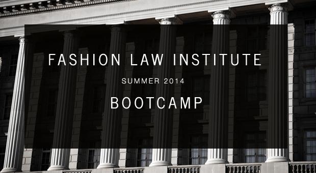 Fashion Law Institute Bootcamp