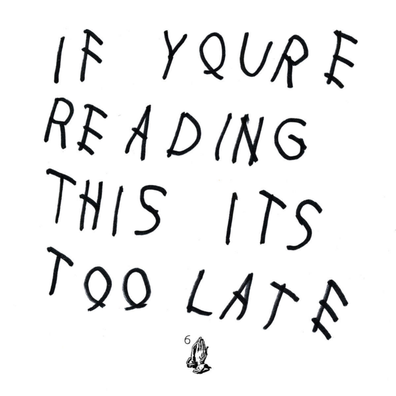 Drake-If-Youre-Reading-This-Its-Too-Late-2015