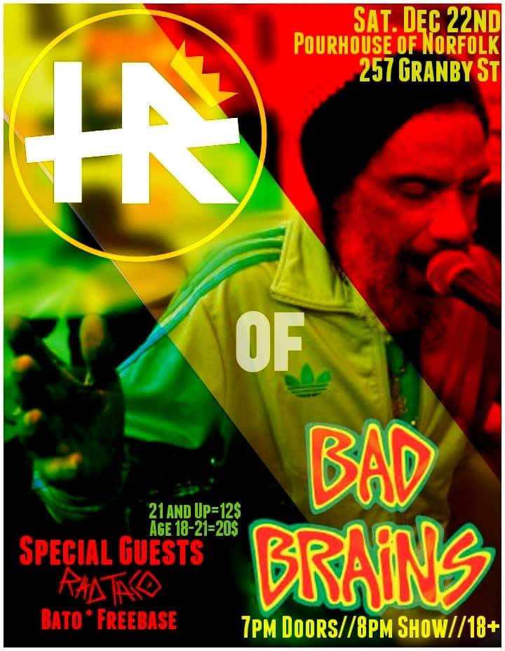 H.R. With Special Guests Rad Taco, Bato, and Freebase