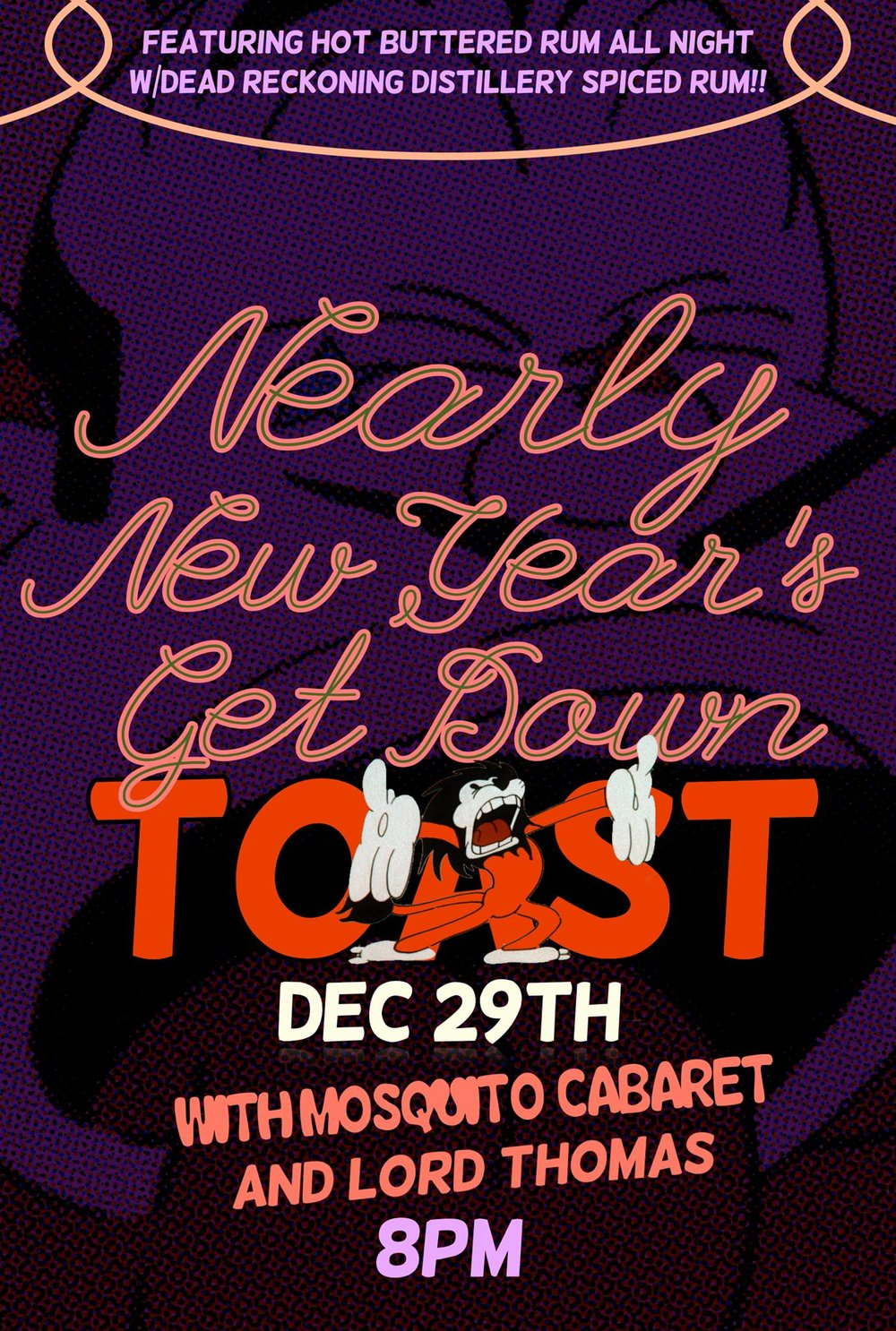 Nearly New Year's Get Down With Mosquito Cabaret and DJ Lord Thomas