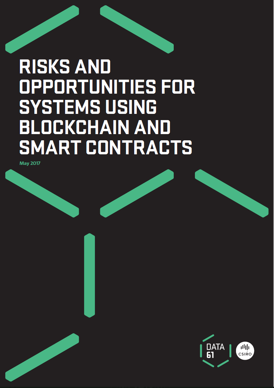 Data61Industry Report 2 - Risks and opportunities for systems using blockchain and smart contractsDownload it here