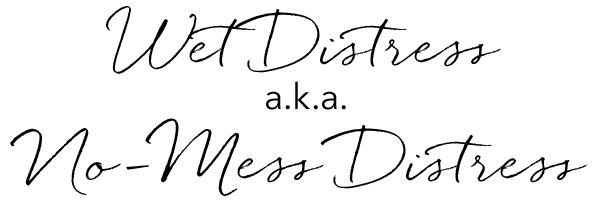 post-7-wet-distress-5a.jpg