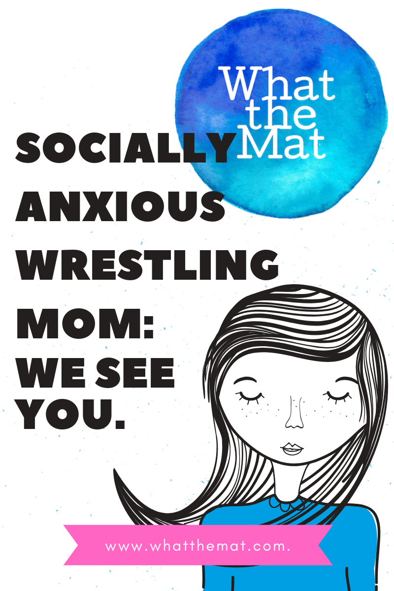 Socially AnxiousWrestling Mom_ We See You..png