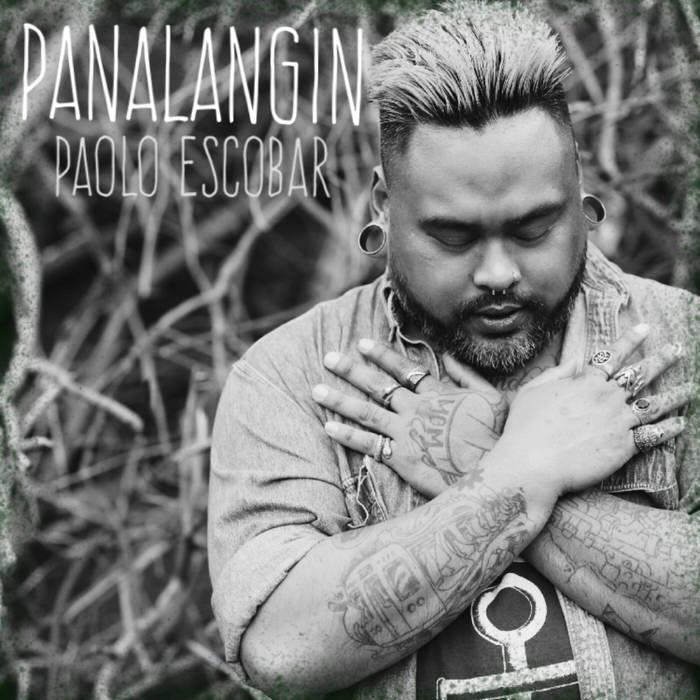 Panalangin - Album from Lakan aka Pailo EscobarBandCamp