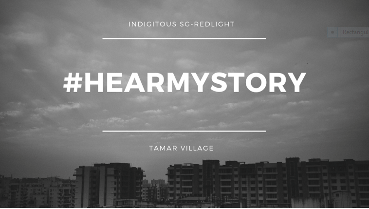 HearMyStory.today - Qualitative UX Researcher - October 2017Winner of Best Technology Award for Indigitous-Singapore 2017.Hackathon for TamarVillage.Org to create a solution for sex workers to restore their lives with hope for the future.