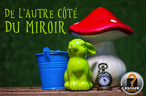 Escape yourself - De l'autre côté du miroir
