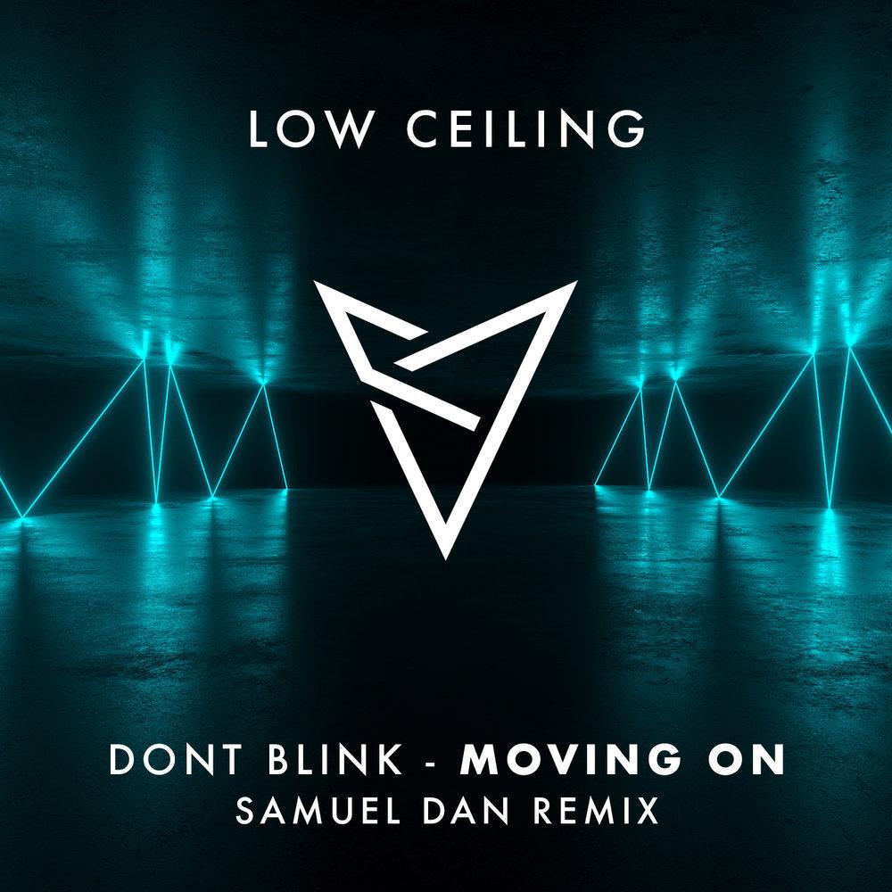 DONT BLINK - MOVING ON (Samuel Dan Remix).jpg