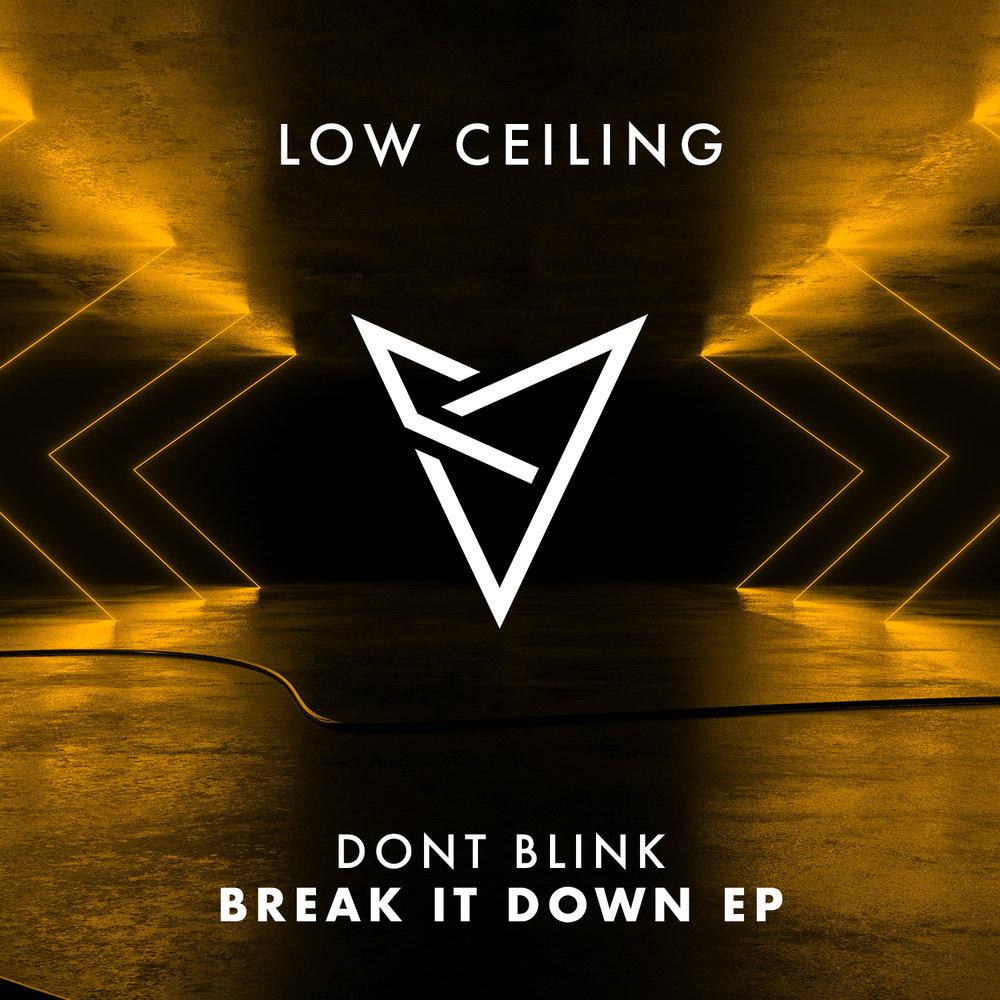 DONT BLINK - BREAK IT DOWN EP