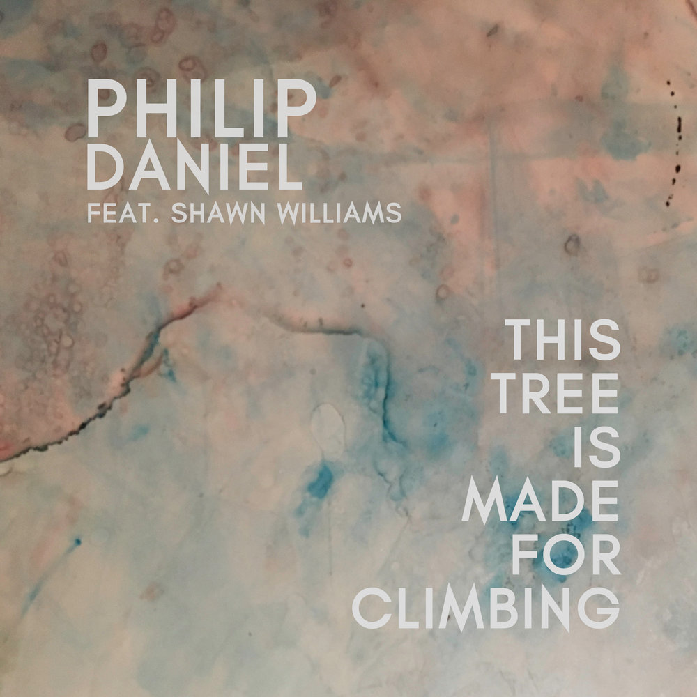 This Tree Is Made For Climbing by Philip Daniel and Shawn Williams