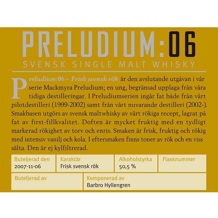 Mackmyra Preludium:06 - Frisk svensk rök