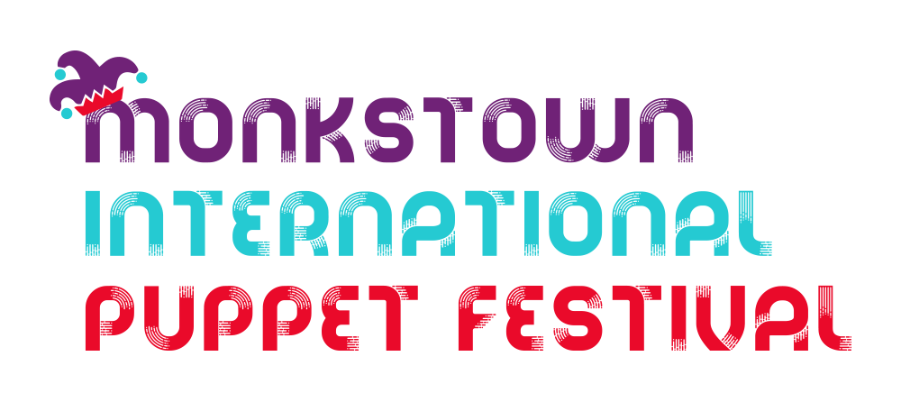 Monkstown International Puppet Festival - Saturday 21st September 2019
