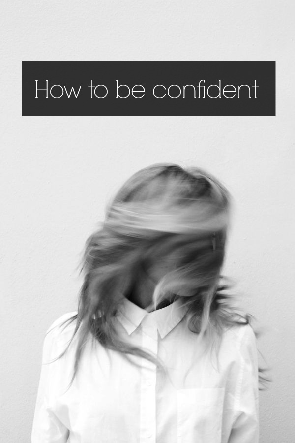 how-to-be-confident1.jpg