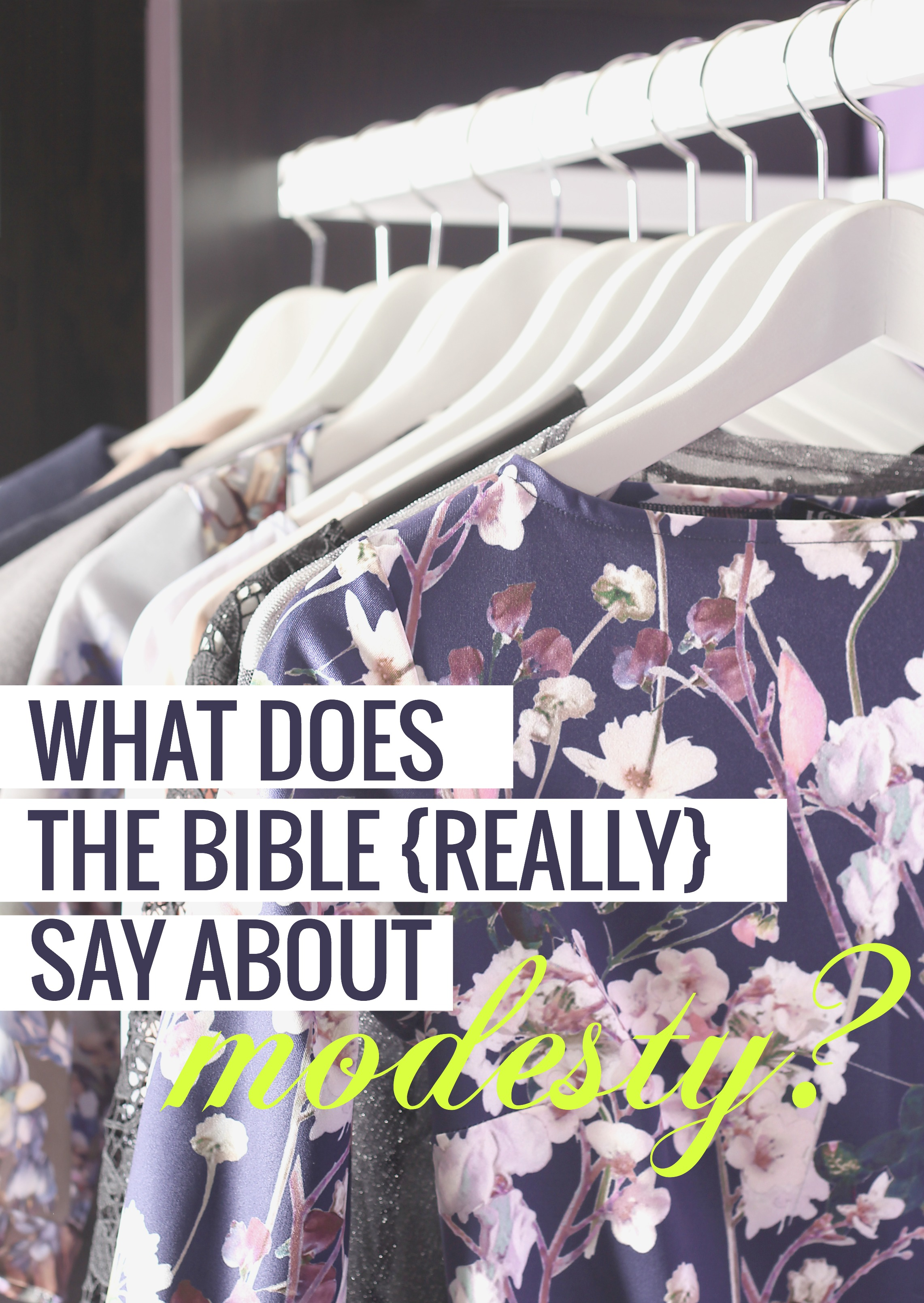 What the Bible really says about modesty!