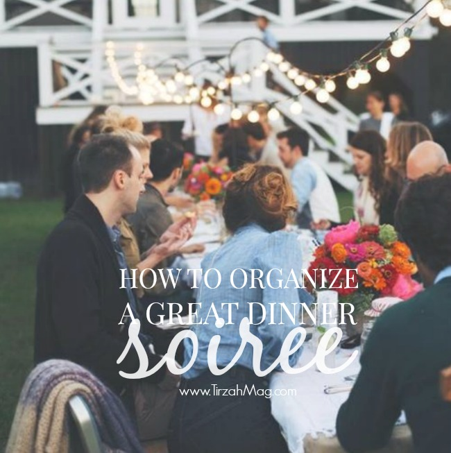 5 Tips For a Great Dinner Soiree - Tirzah Magazine