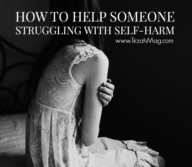 How to help someone struggling with self-harm.