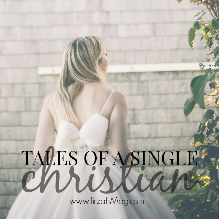 Tales of a single christian