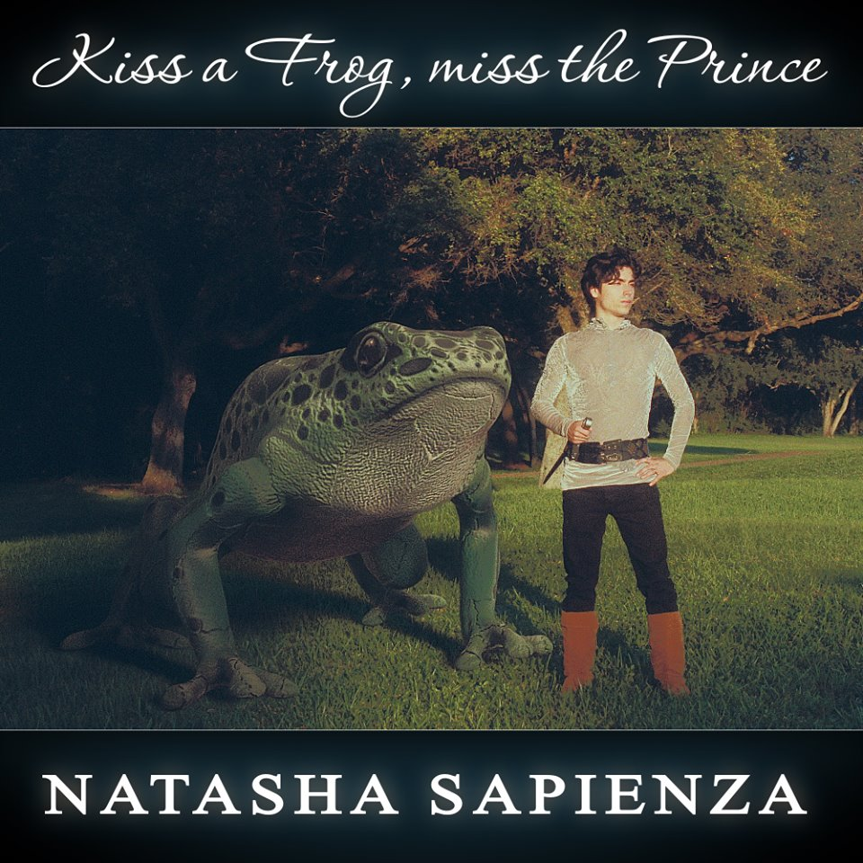 Kiss A Frog, Miss The Prince Interview with Natasha Sapienza